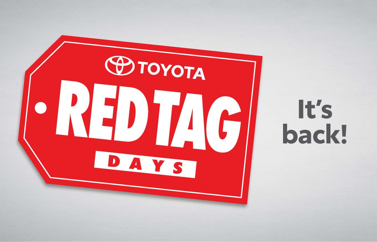 RED TAG DAYS ARE BACK!